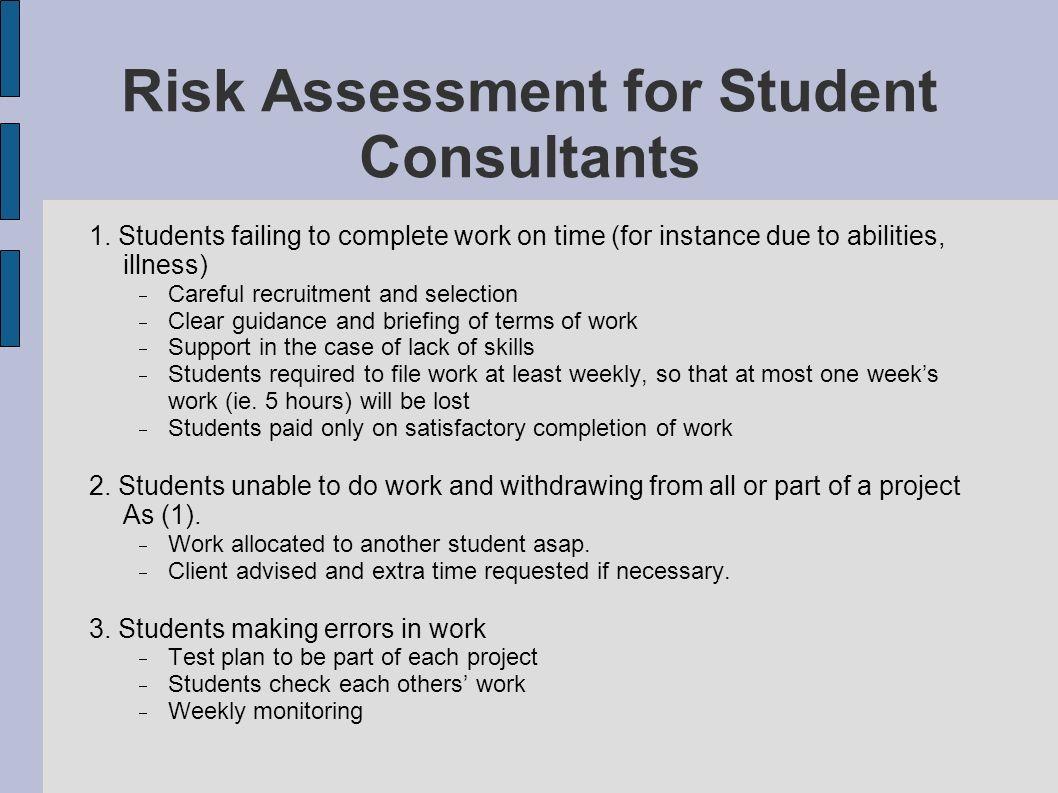 Risk Assessment for Student Consultants