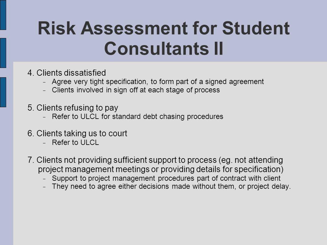 Risk Assessment for Student Consultants II