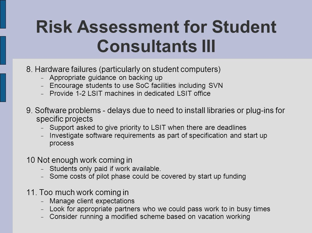 Risk Assessment for Student Consultants III