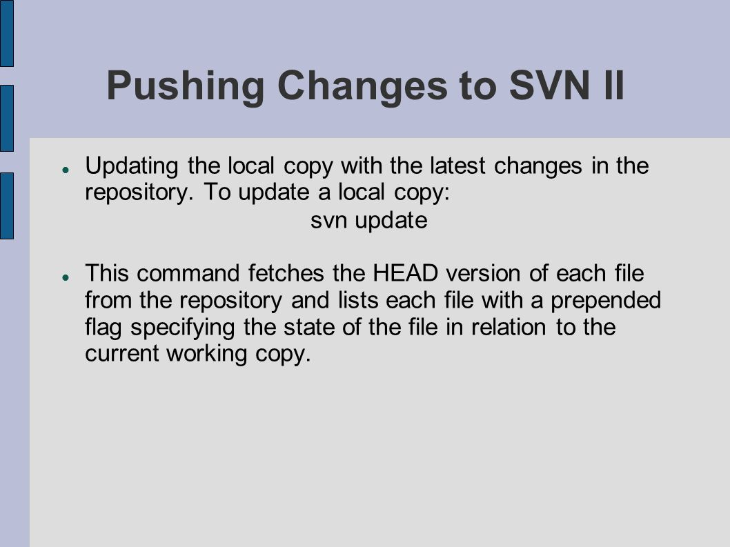 Pushing Changes to SVN II