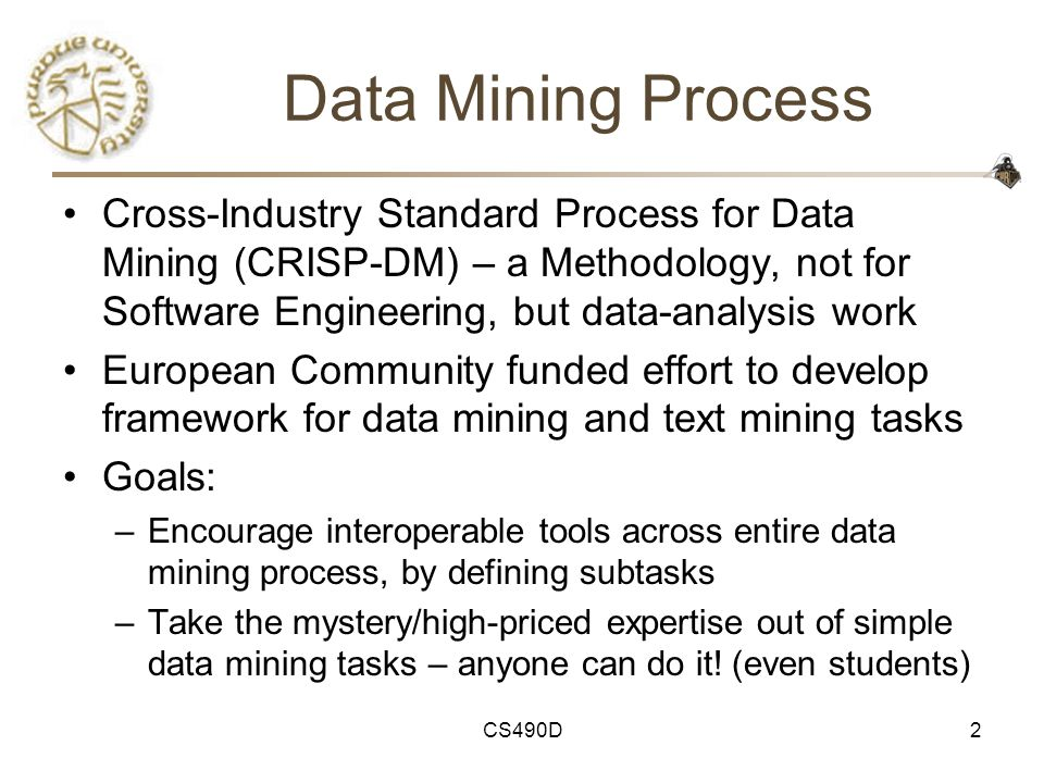 data mining techniques and job assignment effectiveness • brings a set of tools and techniques that can be  • data mining is a collection of  examples of research in data mining for healthcare management.