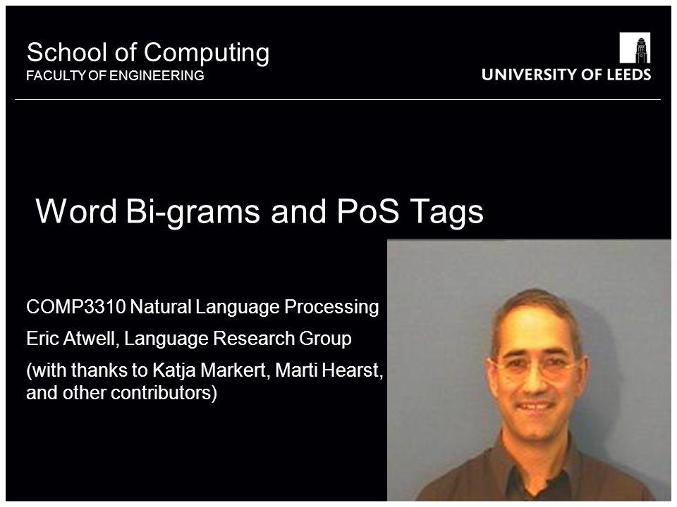 Word Bi-grams and PoS Tags