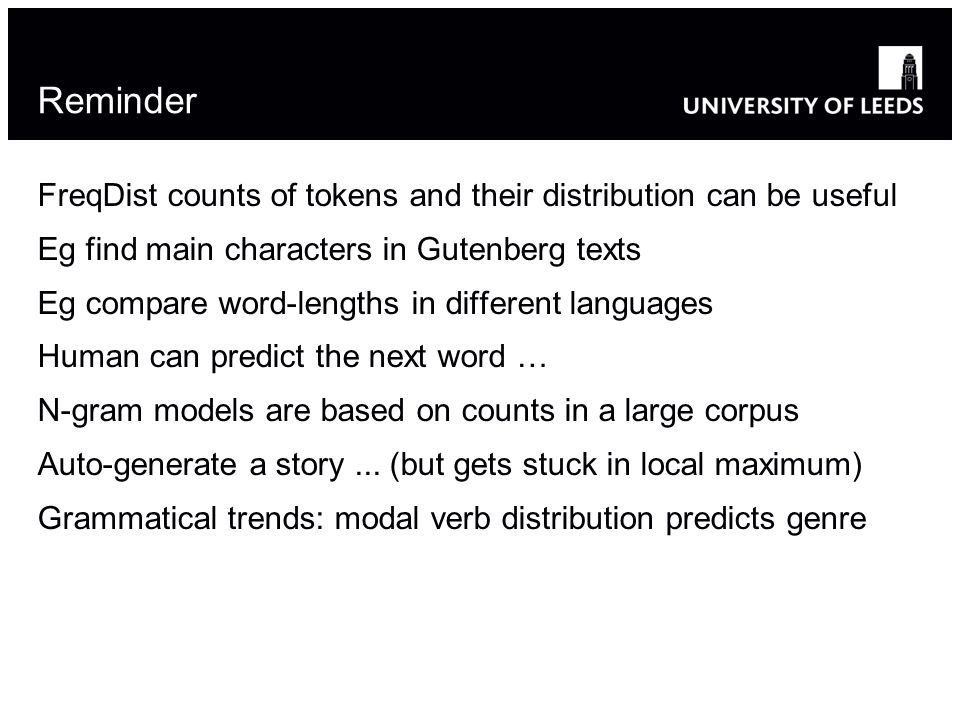 Reminder FreqDist counts of tokens and their distribution can be useful. Eg find main characters in Gutenberg texts.