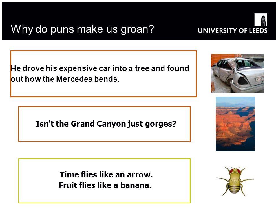 Why do puns make us groan