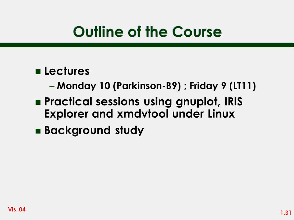Outline of the Course Lectures