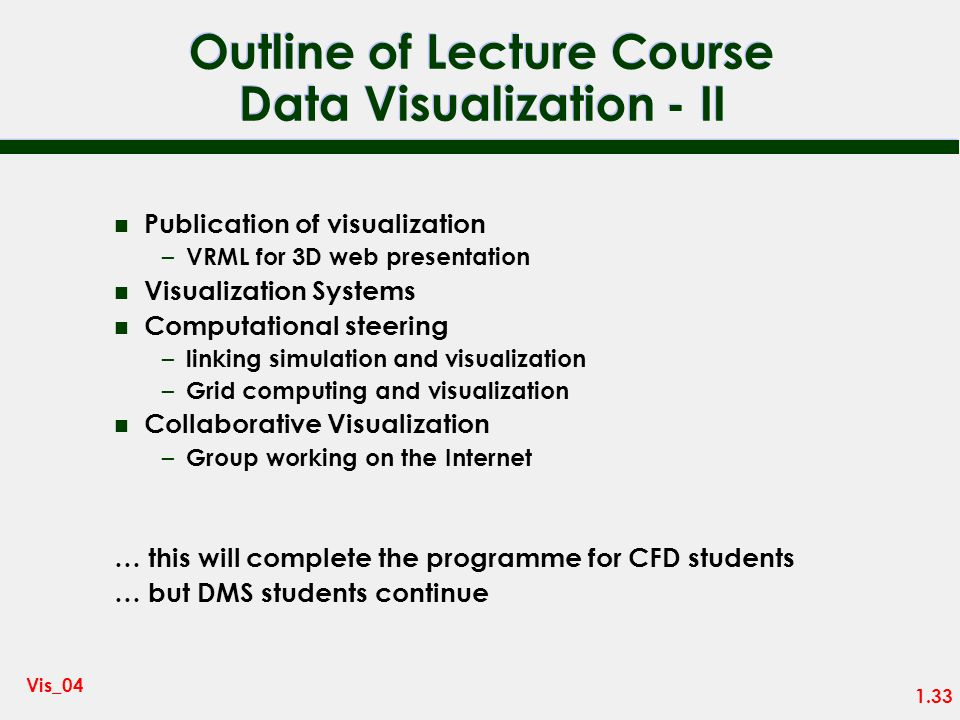 Outline of Lecture Course Data Visualization - II