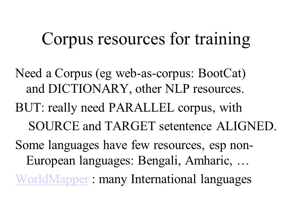 Corpus resources for training
