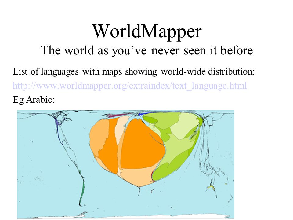 WorldMapper The world as you've never seen it before
