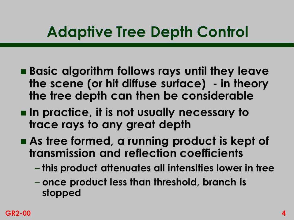 Adaptive Tree Depth Control