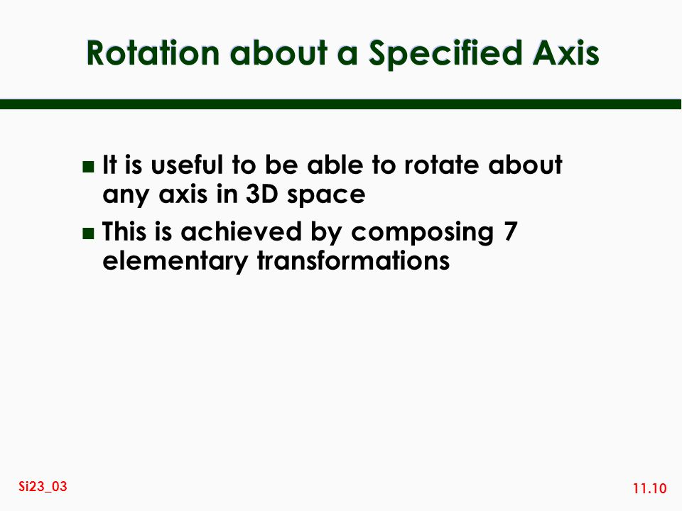 Rotation about a Specified Axis