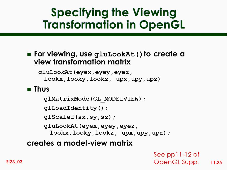 Specifying the Viewing Transformation in OpenGL