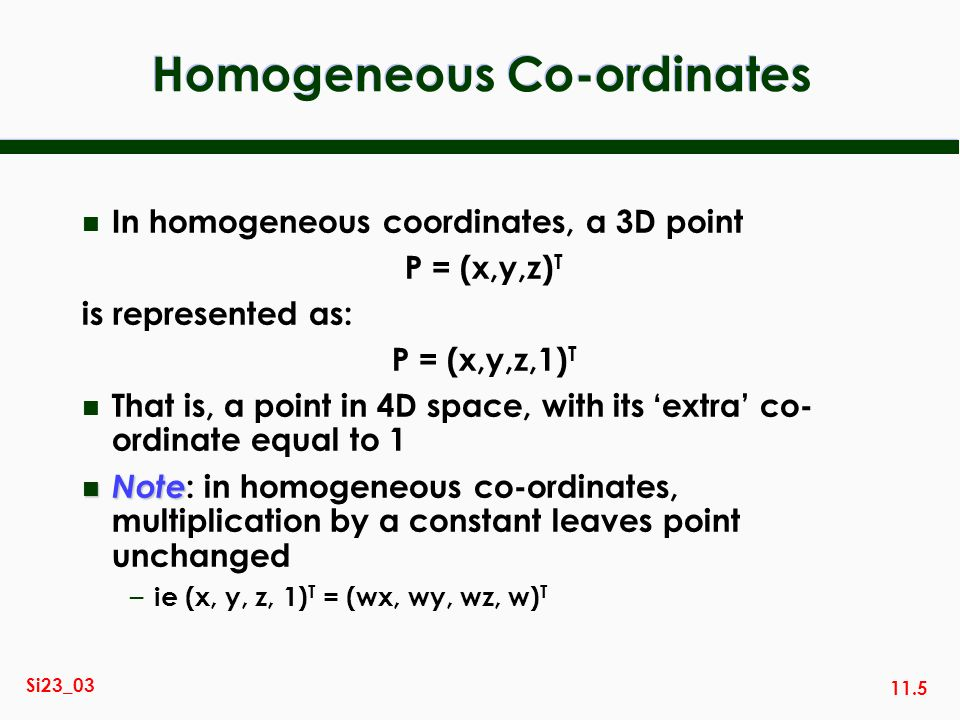Homogeneous Co-ordinates
