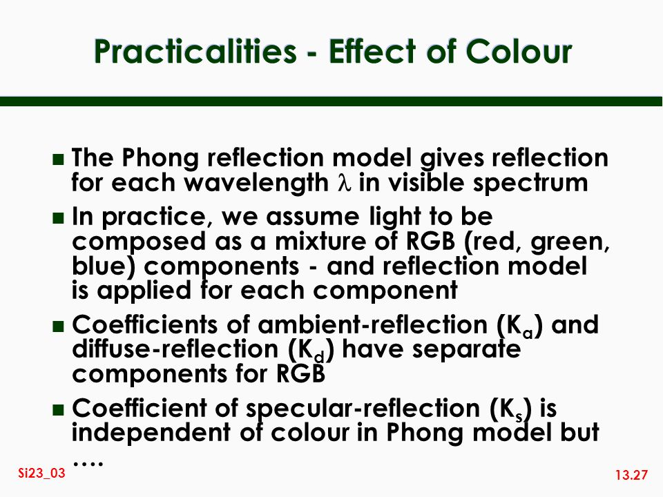 Practicalities - Effect of Colour