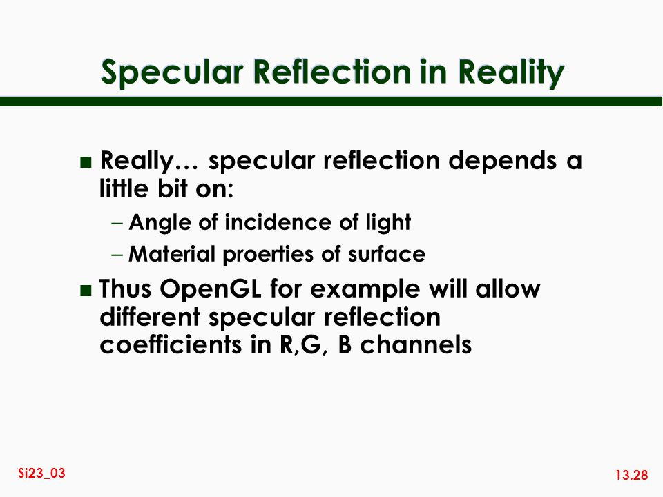 Specular Reflection in Reality