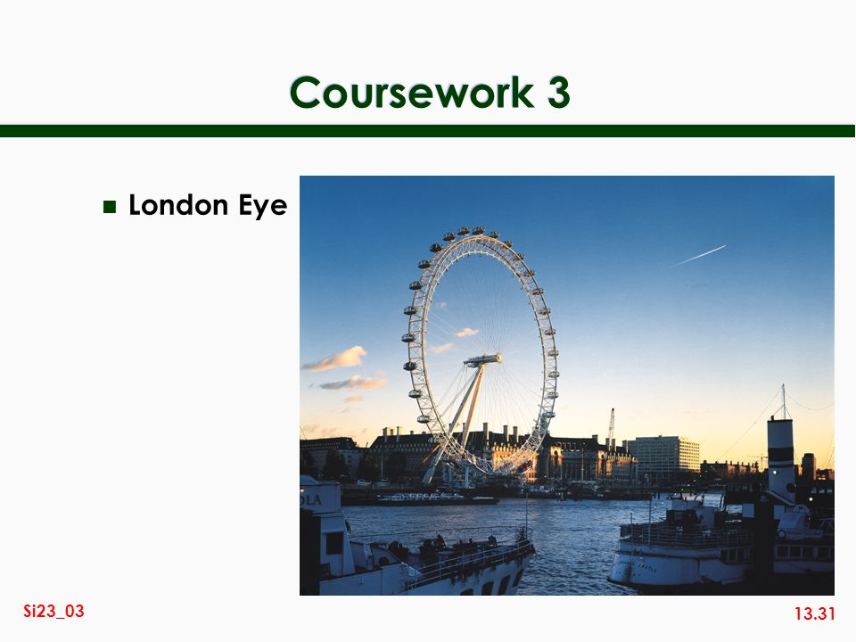 Coursework 3 London Eye