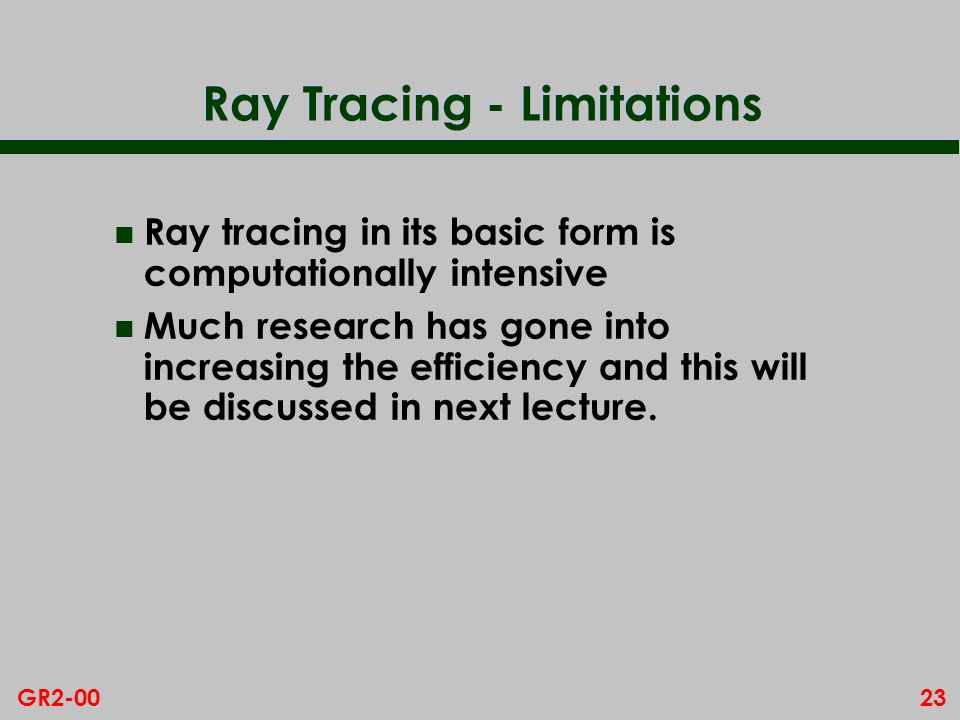 Ray Tracing - Limitations