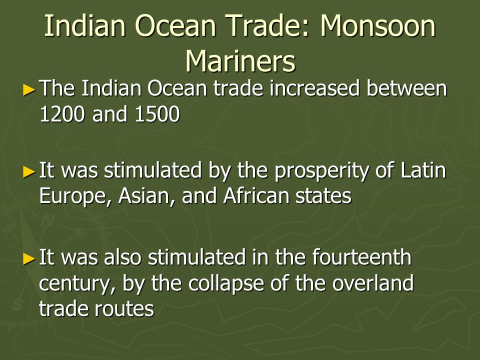 indian ocean trade network 100 1500 The indian ocean trade network 100 - 1500the indian ocean trade spread  diseases and created more feuds, but mostly, it linked cultures,.
