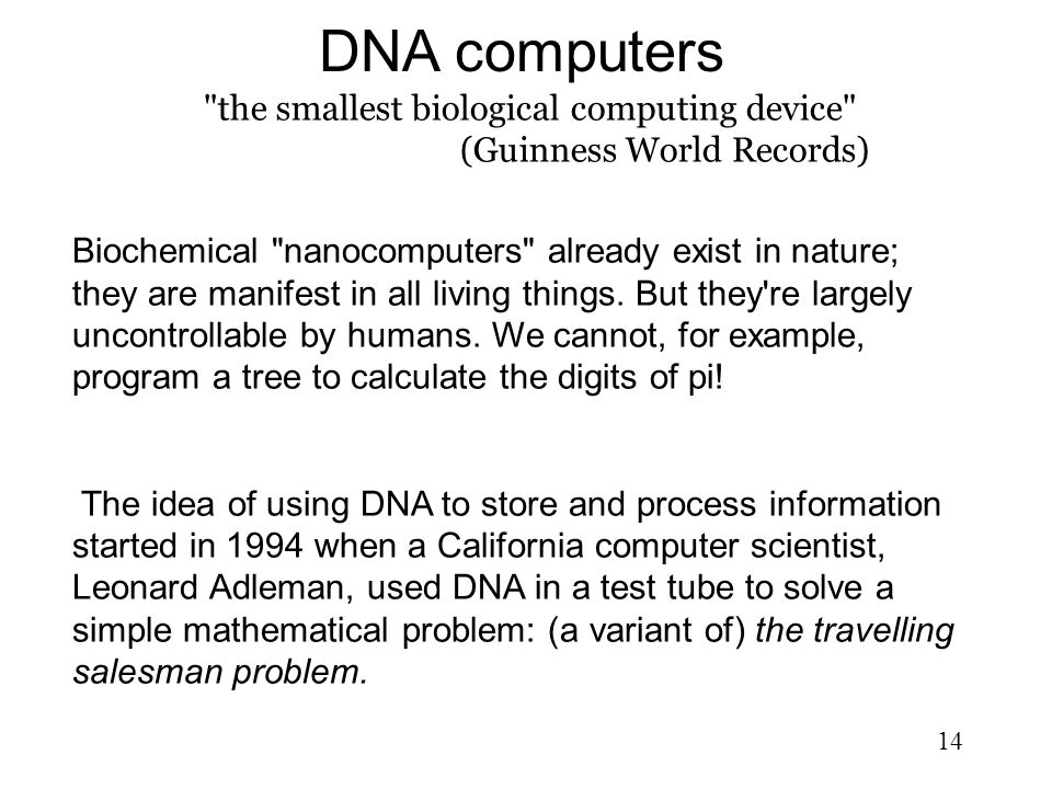 DNA computers the smallest biological computing device