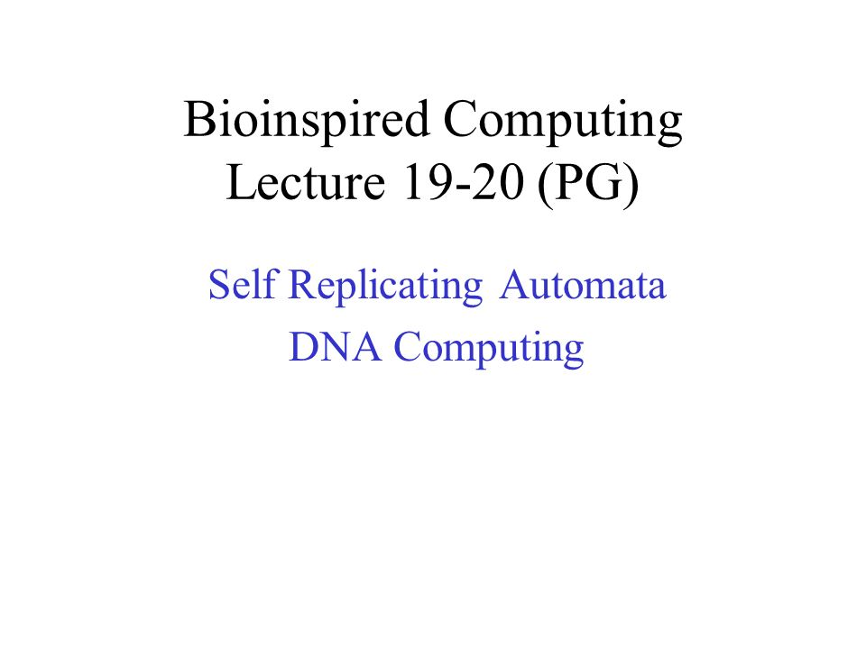 Bioinspired Computing Lecture 19-20 (PG)
