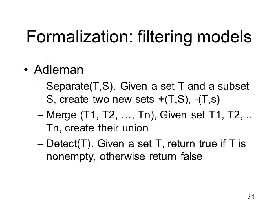 Formalization: filtering models