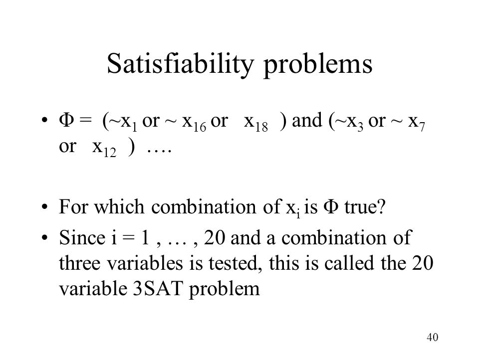 Satisfiability problems