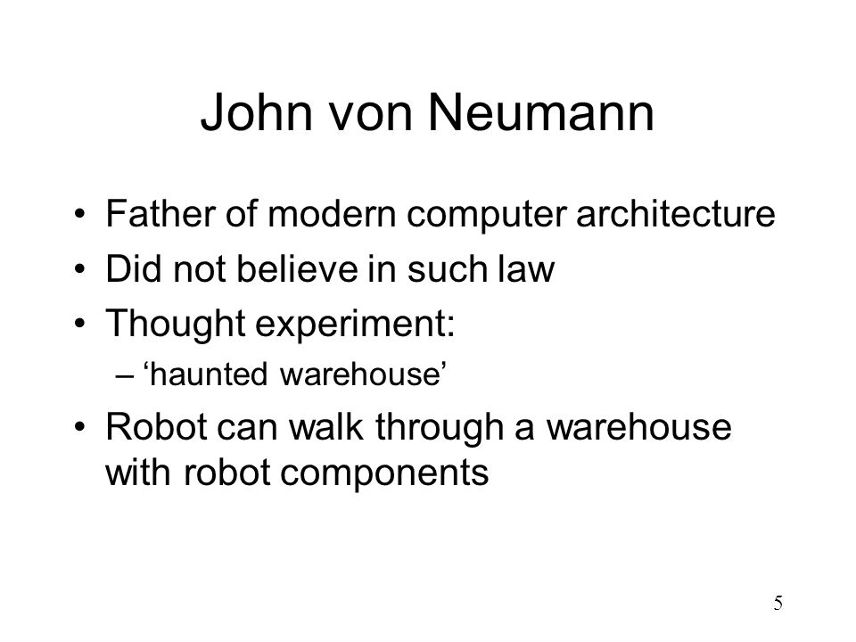 John von Neumann Father of modern computer architecture