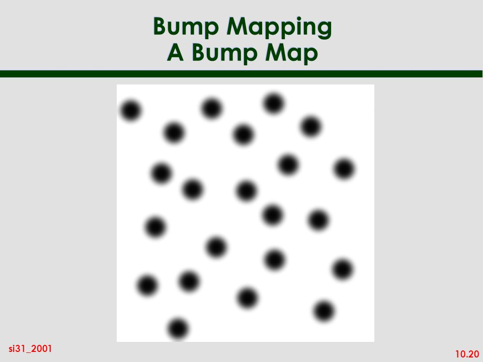 Bump Mapping A Bump Map