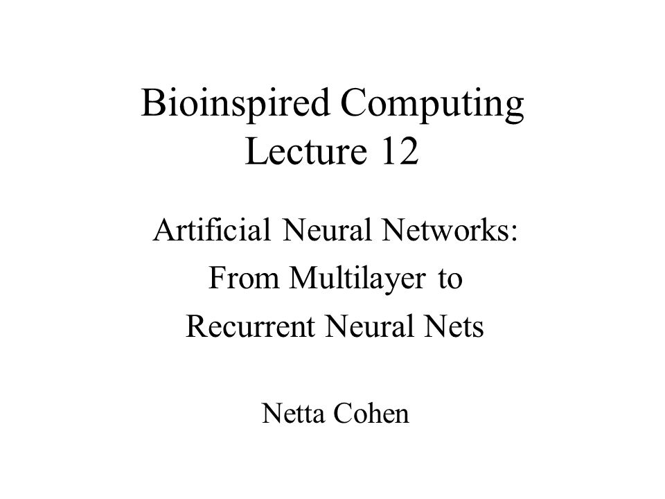 Bioinspired Computing Lecture 12