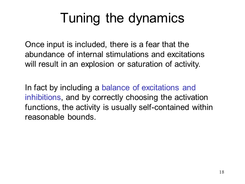 Tuning the dynamics