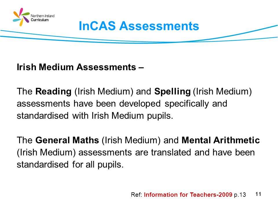 InCAS Assessments Irish Medium Assessments –
