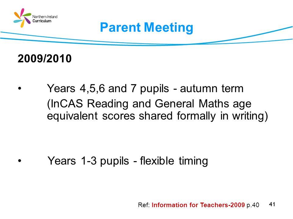 Parent Meeting 2009/2010 Years 4,5,6 and 7 pupils - autumn term