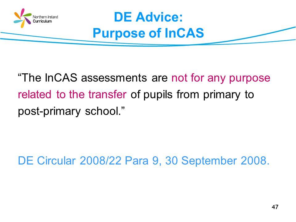 DE Advice: Purpose of InCAS