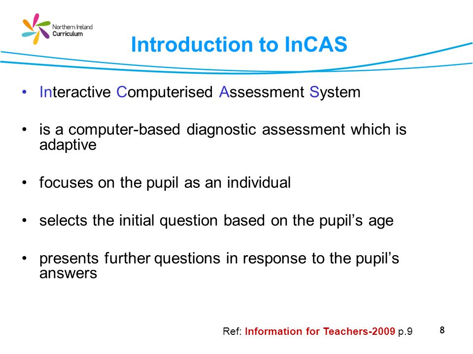 Introduction to InCAS Interactive Computerised Assessment System