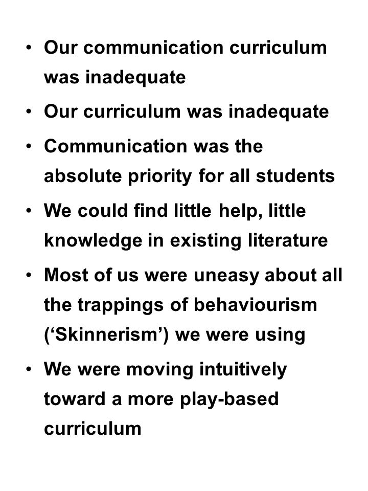 Our communication curriculum was inadequate