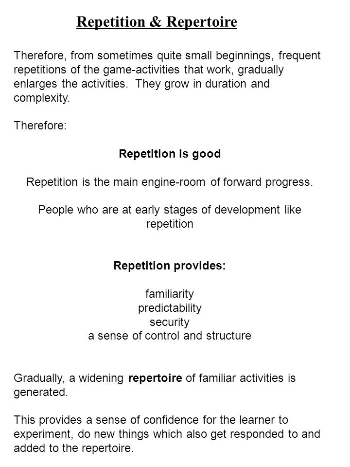 Repetition & Repertoire
