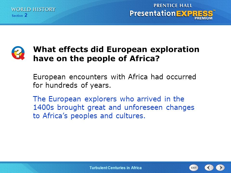 What effects did European exploration have on the people of Africa