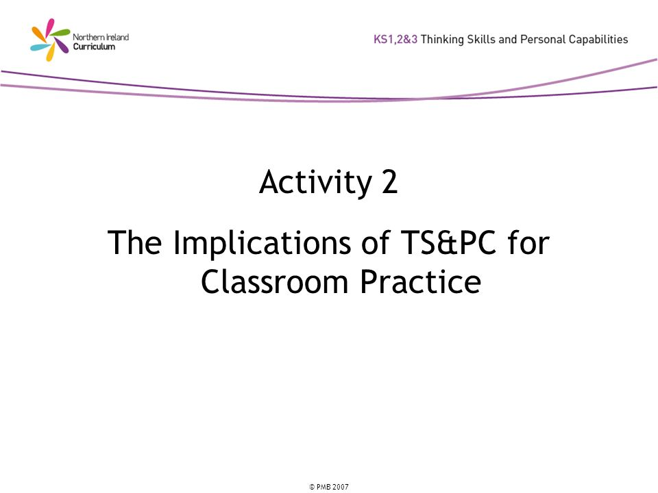 The Implications of TS&PC for Classroom Practice