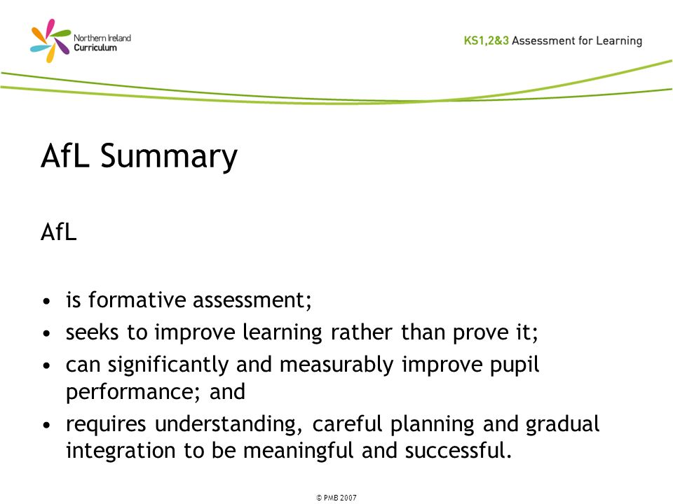 AfL Summary AfL is formative assessment;