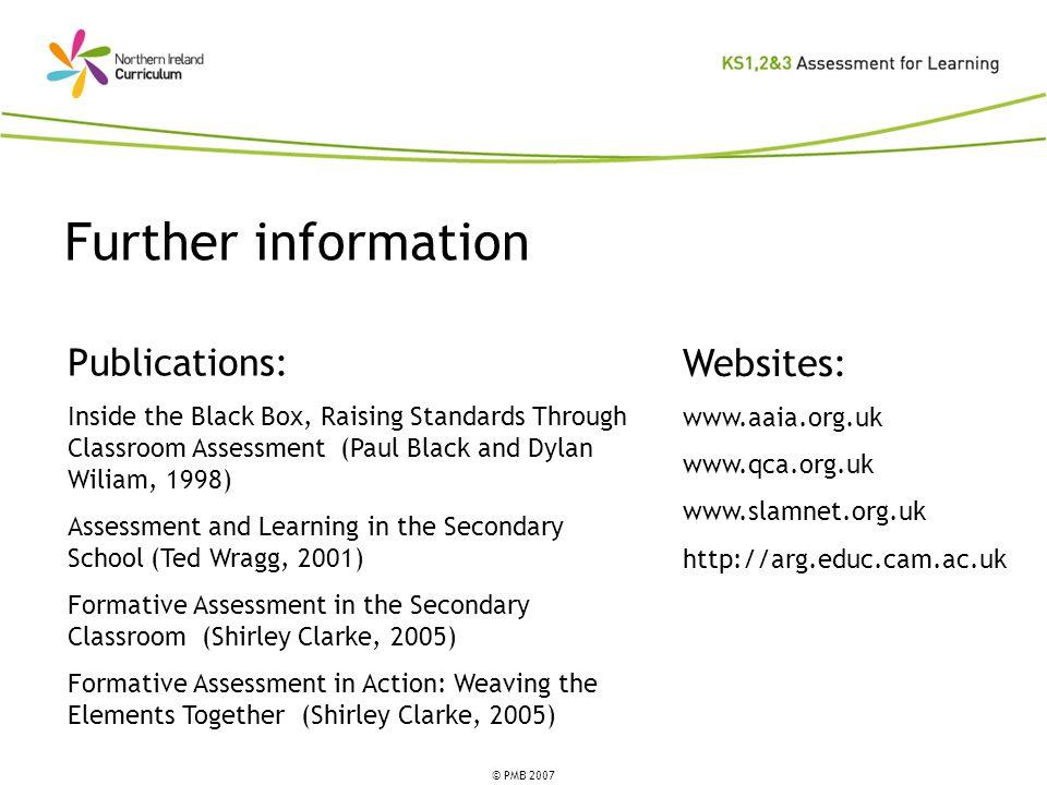 Further information Publications: Websites:
