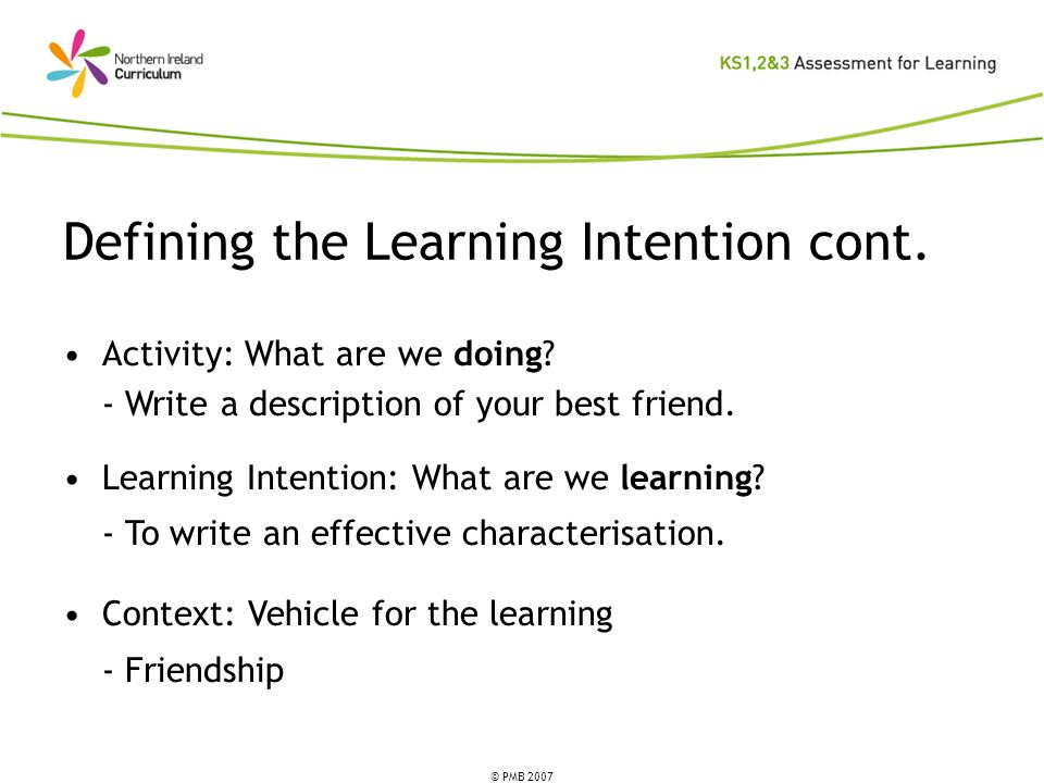 Defining the Learning Intention cont.