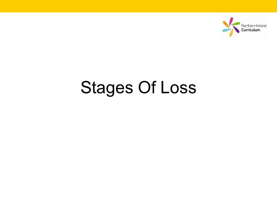 Stages Of Loss