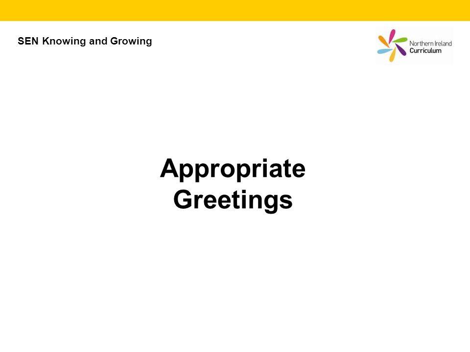 Appropriate Greetings