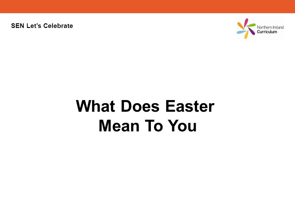 What Does Easter Mean To You