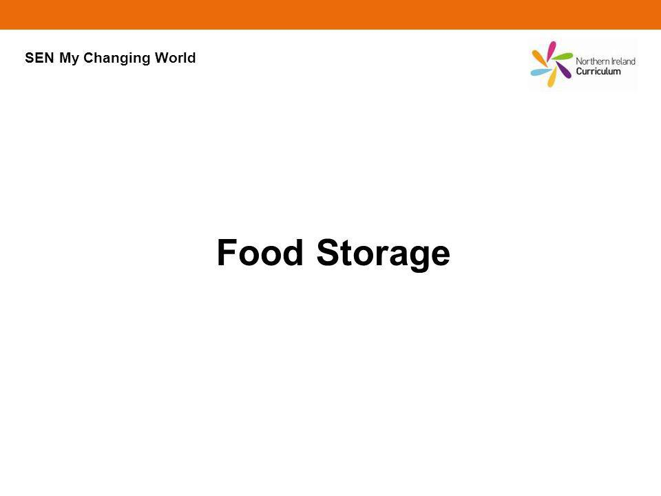 SEN My Changing World Food Storage