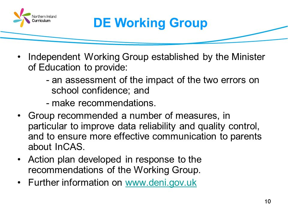 DE Working Group Independent Working Group established by the Minister of Education to provide:
