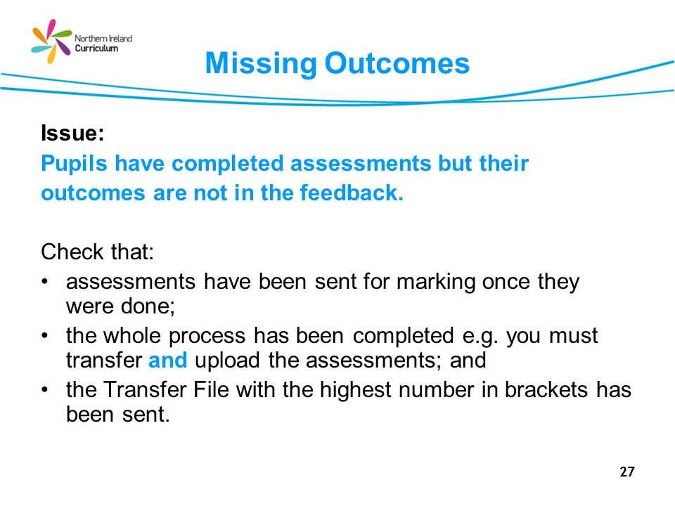 Missing Outcomes Issue: Pupils have completed assessments but their