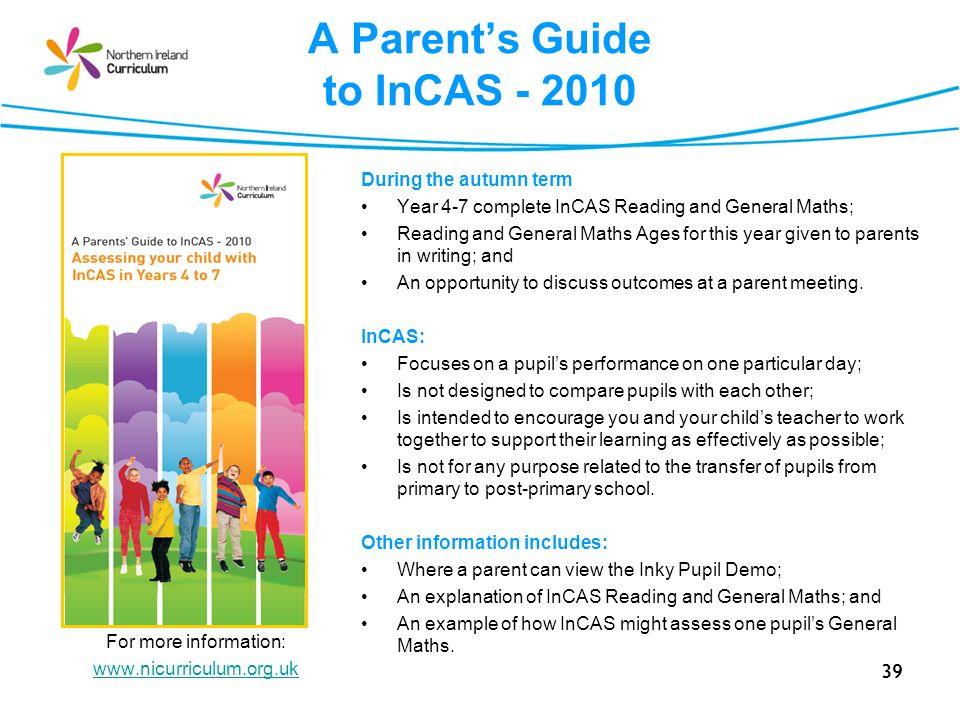 A Parent's Guide to InCAS - 2010
