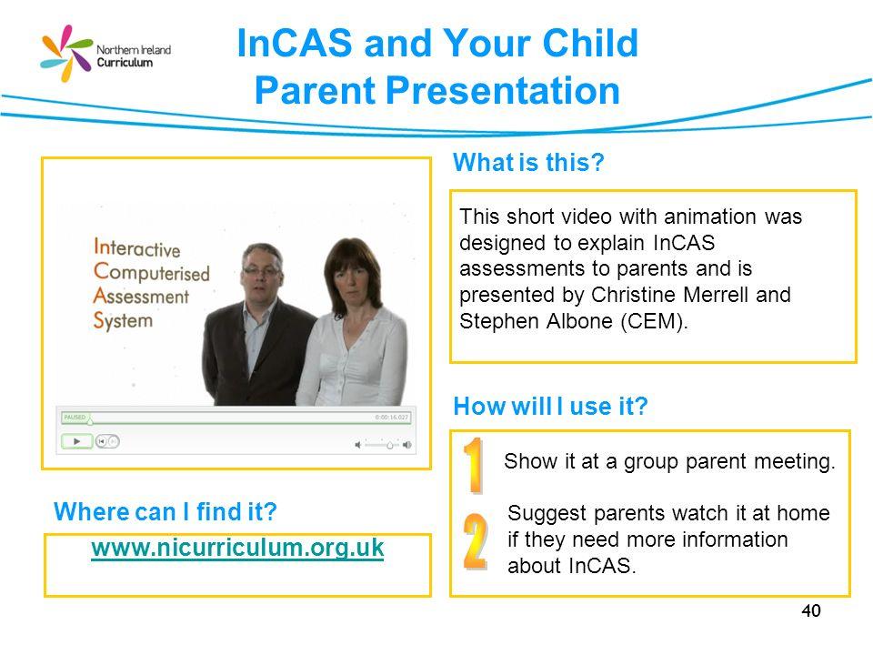 InCAS and Your Child Parent Presentation