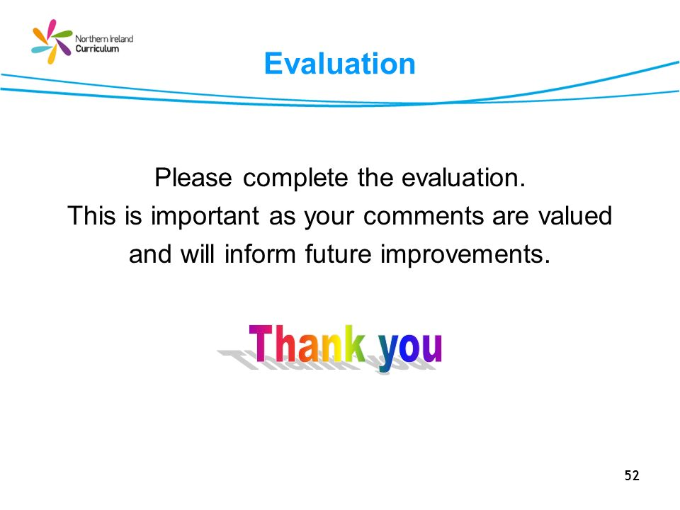 Thank you Evaluation Please complete the evaluation.