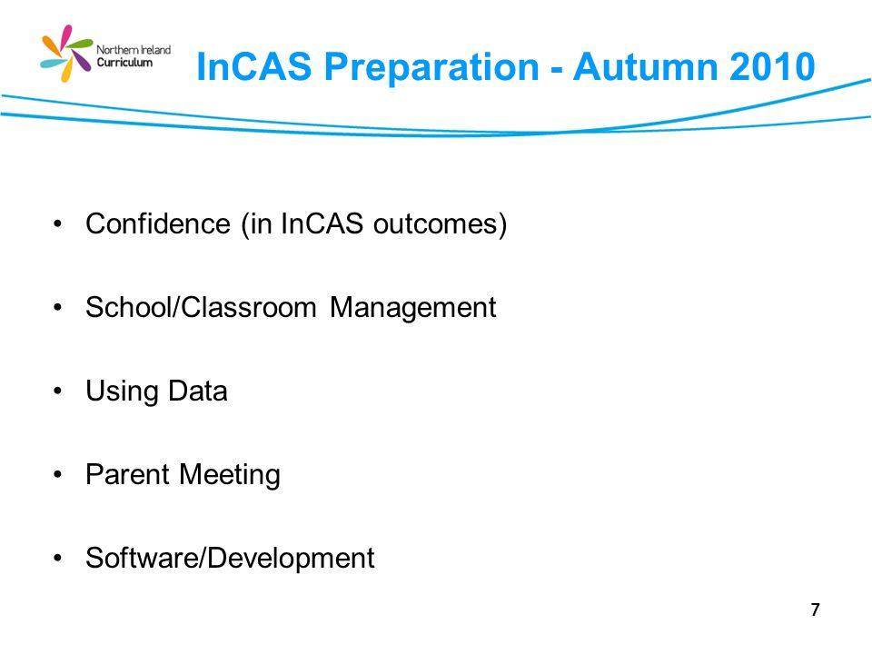 InCAS Preparation - Autumn 2010